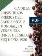 Crisis Mundial del Cafe y sus efectos en Venezuela