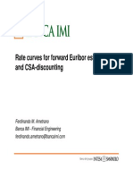 Rate Curves for Forward Euribor Estimation and CSA-Discounting, Ametrano
