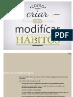 Como Criar e Modificar Habitos - Leandro Marshall