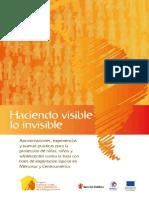 HACIENDO VISIBLE LO INVISIBLE - TRATA DE NIÑAS Y NIÑOS CON FINES DE EXPLOTACION LABORAL DOMÉSTICA, EN PARAGUAY Y EN LA REGION.