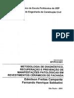 Metodologia de Diagnóstico, Recuperação e Prevenção de Manifestações Patológicas em Revestimentos Cerâmicos de Fachada