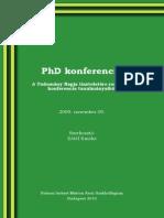 PhD konferencia 2009 - A Tudomány Napja tiszteletére rendezett konferencia tanulmányaiból
