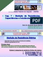 Cap. 7 - Medicao de Resistencias, Capacitancias e Indutancias