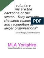 MLA Yorkshire - MMM Exemplar Case Study