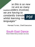 South East Dance - MMM Exemplar Case Study