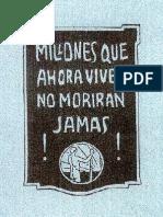 1921 - Millones Que Ahora Viven No Morirán Jamás