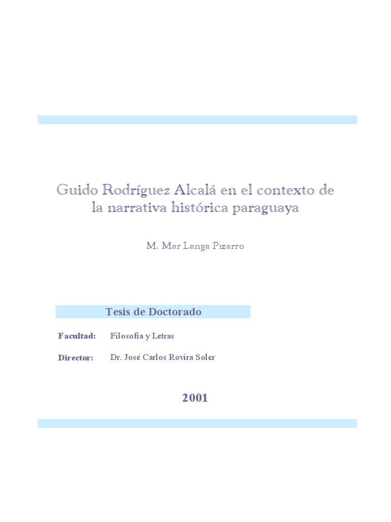Guido Rodríguez Alcalá en el contexto de la narrativa histórica ...