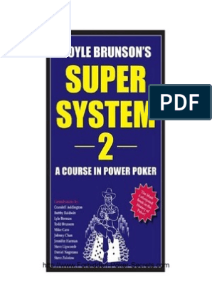 Doyle Brunson S Super System 2 A Course In Power Poker Pdf Poker Gambling