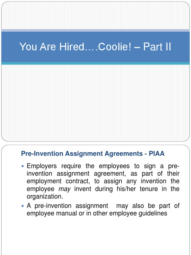 You Are Hired Part Ii Patent Assignment Law