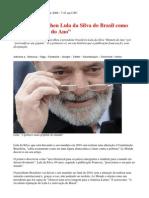 "Le Monde escolheu Lula da Silva do Brasil como ""Personalidade do Ano"""
