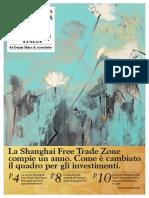 La Shanghai Free Trade Zone compie un anno. Come e cambiato il quadro per gli investimenti