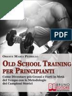 Old School Training Per Principianti