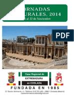 Jornadas Culturales 2014 de la Casa de Extremadura de Coslada