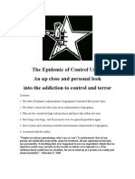 The Epidemic of Control Units an Up Close and Personal