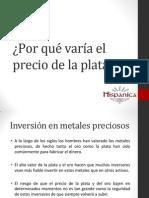 Por Qué Varía El Precio de La Plata