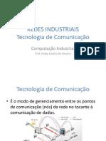 Redes Tecnologia Comunicação