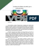 Carta aos ornalistas da Globo e da Abril, por J. Carlos de Assis