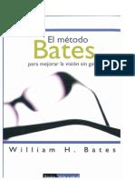 EL M[ETODO BATES_Mejorar La Visión Sin Gafas_WILLIAM H BATES.pdf