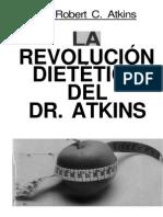 atkins - la revolucion dietetica del dr atkins (libro entero).pdf