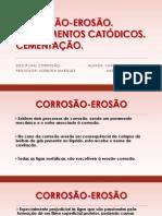 CORROSÃO-EROSÃO