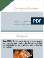 Diapositivas Salarios Mínimos y Máximos Final