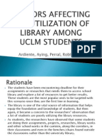 Factors Affecting the Utilization of Library Resources Among