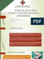 Deficiencia de Ácido Fólico y Sus Efectos En el organismo