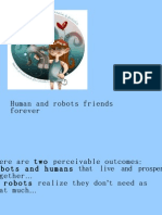 Human and Robots Friends Forever