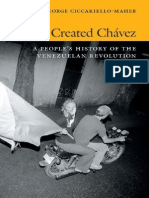 We Created Chavez_ A People's History of t - Ciccariello-Maher, George.pdf