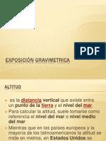 Exposición Gravimetrica Altitud Normal y Ortometrica