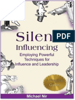 Michael Nir - Silent Influencing - Employing Powerful Techniques for Influence and Leadership