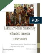 Unidad 6 La masacre de las bananeras - Exposición Daniela Velásquez - Historia II - Fac. Comunicación Social UPB
