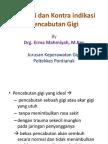 Indikasi Dan Kontra Indikasi Pencabutan Gigi