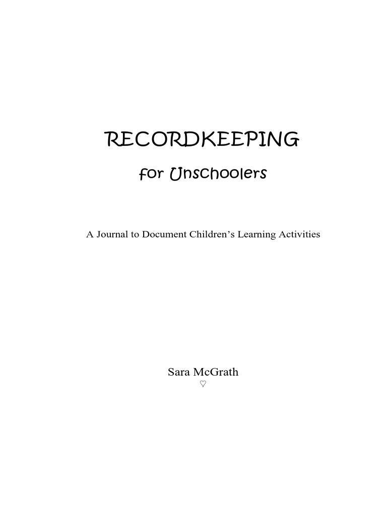 Unschooling recordkeeping homeschooling educational assessment solutioingenieria Gallery