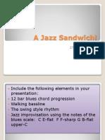 A Jazz Sandwich!23