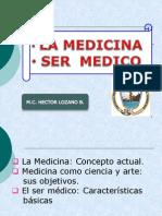La Medicina y Ser Médico - Dr. Héctor Lozano Briceño