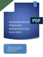 INVERSIÓN PRIVADA Y PÚBLICA EN INFRAESTRUCTURA EN EL PERÚ