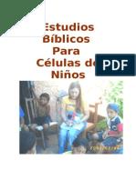 Estudios Biblicos Para Celulas de Ninos - Modulo 1