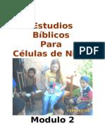 Estudios Biblicos Para Celulas de Ninos - Modulo 2