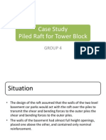 Case Study - Group 4 (Pile Raft for Tower Blocks)