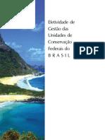 Efetividade de Gestao Das Unidades de Conservacao Federais Do Brasil