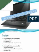 2. Hadware y Sistemas Operativos
