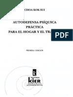 Autodefensa Psiquica Practica Para El Hogar y El Trabajo