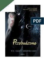 Dom Nocy 8 - Przebudzona - P. C. Cast, Kristin Cast