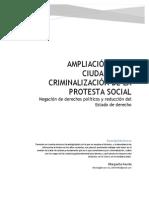 Ampliación de La Ciudadanía y Ciminalización de la Protesta Social. Negación de Derechos Políticos y Reducción del Estado de Derecho