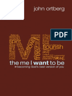The Me I Want to Be by John Ortberg, Excerpt