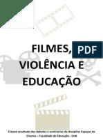 Filmes, Violência e Educação