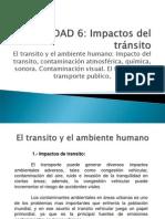 UNIDAD 6 TRANSITO Y, AMBIENTE.ppt