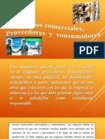 Socios Comerciales, Proveedores y Consumidores