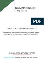 Building Maintenance Method